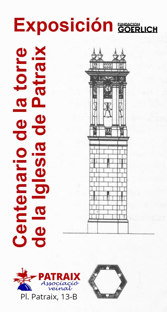 Exposición Centenario Torre de la Iglesia de Patraix